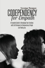 Codependency for Empath: A Complete Guide for Developing Your Emotions with Life Strategies for Codependency People and Finding joy Cover Image