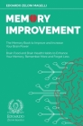 Memory Improvement: The Memory Book to Improve and Increase Your Brain Power - Brain Food and Brain Health Habits to Enhance Your Memory, Cover Image