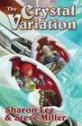 The Crystal Variation (Liaden Universe® #2) Cover Image