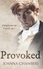 Provoked (Enlightenment #1) Cover Image