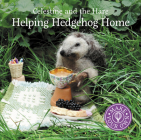 Helping Hedgehog Home (Celestine and the Hare) Cover Image