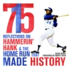 715: Reflections on Hammerin' Hank and the Home Run That Made History Cover Image