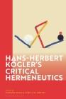 Hans-Herbert Kögler's Critical Hermeneutics Cover Image