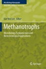 Methanotrophs: Microbiology Fundamentals and Biotechnological Applications (Microbiology Monographs #32) Cover Image