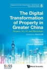 Digital Transformation of Property in Greater China, The: Finance, 5g, Ai, and Blockchain Cover Image