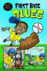 First Base Blues (My First Graphic Novel) Cover Image