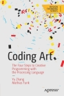 Coding Art: The Four Steps to Creative Programming with the Processing Language Cover Image