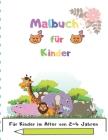 Malbuch für Kinder: Für Kinder im Alter von 2-4 Jahren Cover Image