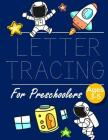Letter Tracing for Preschoolers: Space Letter Tracing Book Practice for Kids Ages 3+ Alphabet Writing Practice Handwriting Workbook Kindergarten toddl Cover Image