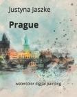 Prague: watercolor digital painting Cover Image