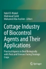 Cottage Industry of Biocontrol Agents and Their Applications: Practical Aspects to Deal Biologically with Pests and Stresses Facing Strategic Crops Cover Image