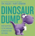 Dinosaur Dump: What Happened to the Dinosaurs Is Grosser Than You Think (Fart Monster and Friends) Cover Image