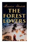The Forest Lovers: A Medieval Fairy Tale, A Romance Cover Image