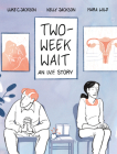 Two-Week Wait: An Ivf Story Cover Image
