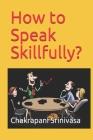 How to Speak Skillfully? Cover Image