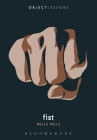 Fist (Object Lessons) Cover Image