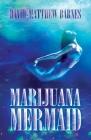 Marijuana Mermaid Cover Image