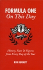 Formula One On This Day: History, Facts & Figures from Every Day of the Year Cover Image