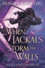 When Jackals Storm the Walls (Song of Shattered Sands #5) Cover Image