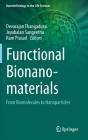 Functional Bionanomaterials: From Biomolecules to Nanoparticles Cover Image