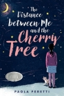 The Distance between Me and the Cherry Tree Cover Image