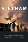 Vietnam: My Long Journey Home Cover Image