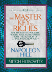 The Master Key to Riches (Condensed Classics): The Secrets to Wealth, Power, and Achievement from the Author of Think and Grow Rich Cover Image