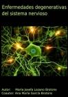 Enfermedades degenerativas del sistema nervioso Cover Image