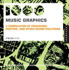 1,000 Music Graphics (mini): A compilation of packaging, posters, and other sound solutions (1000 Series) Cover Image