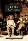 Derry Revisited (Images of America (Arcadia Publishing)) Cover Image