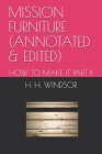 Mission Furniture (Annotated & Edited): How to Make It Part II Cover Image