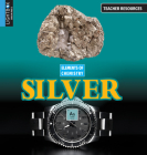 Silver (Elements of Chemistry) Cover Image