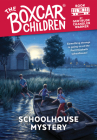 Schoolhouse Mystery (The Boxcar Children Mysteries #10) Cover Image