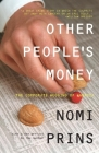 Other People's Money: The Corporate Mugging of America Cover Image