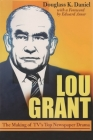 Lou Grant: The Making of Tv's Top Newspaper Drama (Television and Popular Culture) Cover Image
