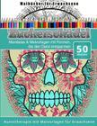 Malbucher fur Erwachsene Zuckerschadel: Mandalas & Malvorlagen mit Formen, die den Geist entspannen Cover Image