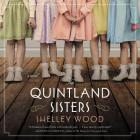 The Quintland Sisters Lib/E Cover Image