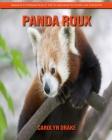 Panda Roux: Images étonnantes et faits amusants pour les enfants Cover Image