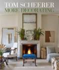 Tom Scheerer: More Decorating Cover Image