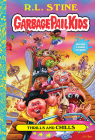 Thrills and Chills (Garbage Pail Kids Book 2 Cover Image