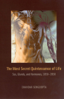 The Most Secret Quintessence of Life: Sex, Glands, and Hormones, 1850-1950 Cover Image