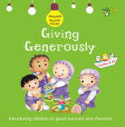 Giving Generously: Good Manners and Character Cover Image
