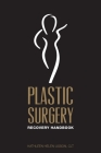 Plastic Surgery Recovery Handbook Cover Image