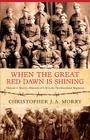 When the Great Red Dawn Is Shining Cover Image