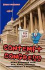 Contempt of Congress: Baby Boomers Talk Sex, Race, Politics, Environment & Revolution Cover Image