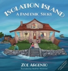 Isolation Island: A Pandemic Story Cover Image