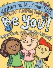 Be You: Imperfect yet Perfectly You Cover Image