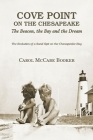 Cove Point on the Chesapeake: The Beacon, The Bay, and the Dream Cover Image