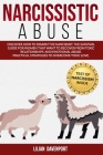 Narcissistic Abuse: Discover how to Disarm the Narcissist. The Survival Guide for Women that want to Recover from Toxic Relationships and Cover Image