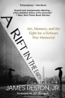 A Rift in the Earth: Art, Memory, and the Fight for a Vietnam War Memorial Cover Image